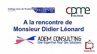 @CPMEoccitanie - des Jeunes du collège Jean de Prades de Castelsarrasin ont reçu Monsieur Didier Léonard de l'entreprise ADEM Consulting.