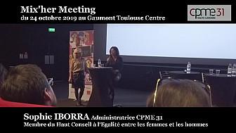 Mix'her CPME 31 : Intervention de Sophie IBORRA à l'initiative de Mix'her  @CPME31 @iborrasophie1